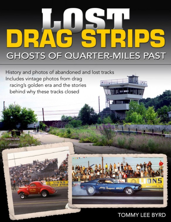 Lost Drag Strips book by Tommy Lee Byrd